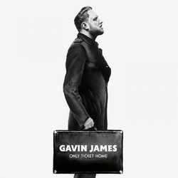 Gavin James – Only Ticket Home 2018 CD Completo