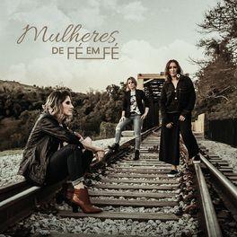 Album cover of Mulheres de Fé em Fé