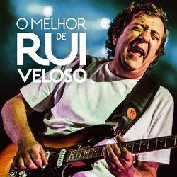 Rui Veloso – O Melhor de Rui Veloso 2015 CD Completo