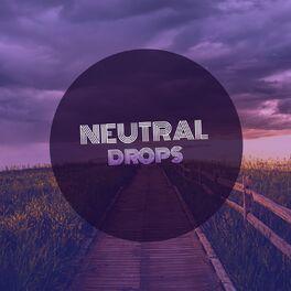 Album cover of 2020 Neutral Drops