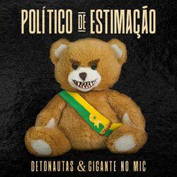 Político de Estimação – Detonautas Roque Clube