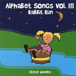 Alphabet Songs Vol. III (Rabbit Run)