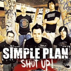 Simple Plan – Shut Up! 2005 CD Completo