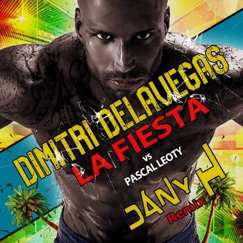 La Fiesta (Dany H Remix) [Extended Version] cover