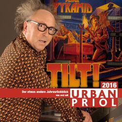 Tilt! - Der etwas andere Jahresrückblick 2016 Audiobook