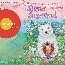 Liliane Susewind - Ein Eisbär kriegt keine kalten Füße (Ungekürzte Lesung) Audiobook