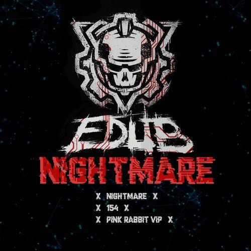 eDUB - Nightmare EP 2019