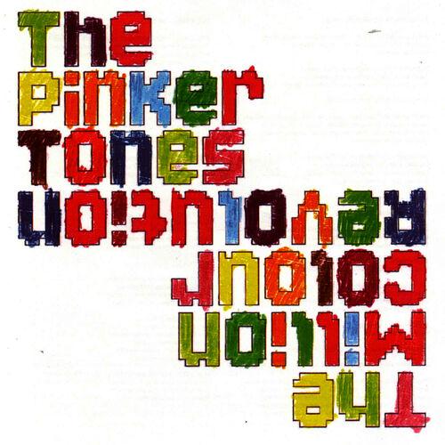 Baixar CD The Million Colour Revolution – The Pinker Tones (2005) Grátis