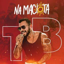 Thiago Brava – Na Maciota (Acústico) 2021 CD Completo