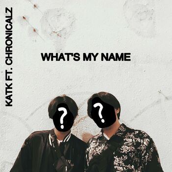 What's My Name cover
