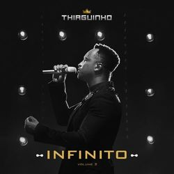 Download Thiaguinho - Infinito 2021, Vol.2 2021