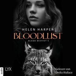 Bloodlust - Blood Destiny - Mackenzie-Smith-Serie 5 (Ungekürzt) Audiobook