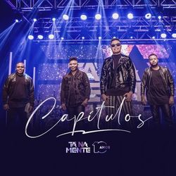 Capítulos (Ao Vivo)  - Tá Na Mente Download