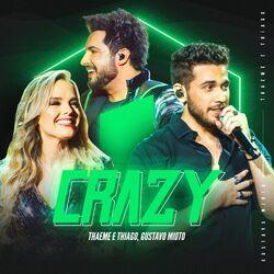 Música Crazy (Ao Vivo) – Thaeme e Thiago, Gustavo Mioto Mp3 download