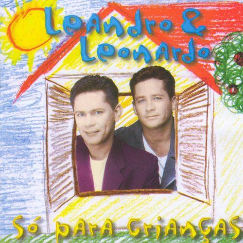 Baixar CD Só para Crianças – Leandro and Leonardo (1994) Grátis