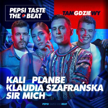 Tam gdzie wy (Pepsi Taste The Beat) cover