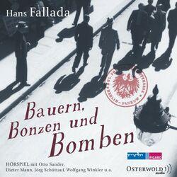 Bauern, Bonzen und Bomben Audiobook
