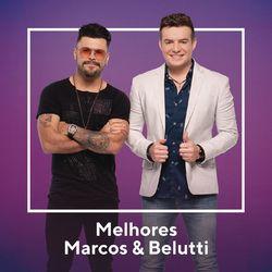 As Melhores de Marcos e Belutti 2020 CD Completo