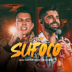 Música Sufoco (Ao Vivo) – João Gabriel, Vitor Fernandes Mp3 download