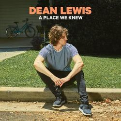 Download Dean Lewis - A Place We Knew 2019