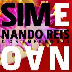 Download Nando Reis - Sim E Não 2006