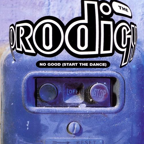 The Prodigy - No Good (Start The Dance) EP
