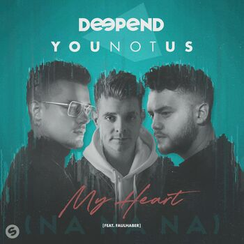My Heart (NaNaNa) [feat. FAULHABER] cover