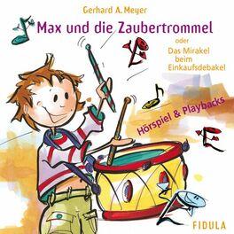 Album cover of Max und die Zaubertrommel (Das Mirakel beim Einkaufsdebakel)