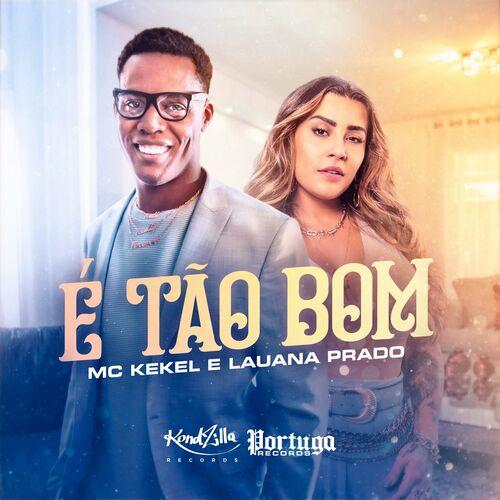 Música É Tão Bom – MC Kekel, Lauana Prado Mp3 download