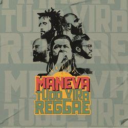 Maneva – Tudo Vira Reggae (Ao Vivo) 2020 CD Completo