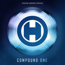 Album cover of Renegade Hardware Presents: Compound One