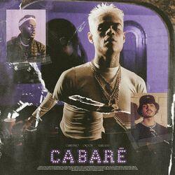 Cabaré – MC Cabelinho e Orochi