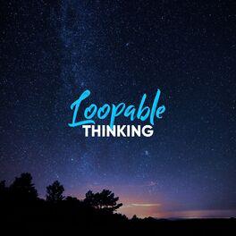 Album cover of # 1 Album: Loopable Thinking