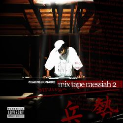 CD Chamillionaire – Mixtape Messiah 2 2006 download