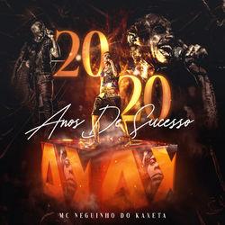 Download MC Neguinho do Kaxeta - NK 20 Anos de Sucesso (Ao Vivo) 2020