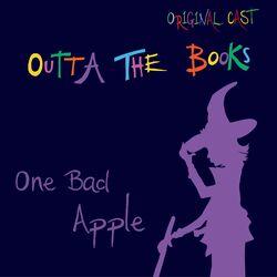 One Bad Apple (Original Cast)
