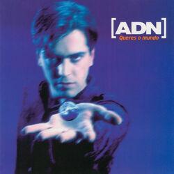 Download A.D.N. - Queres O Mundo 1998