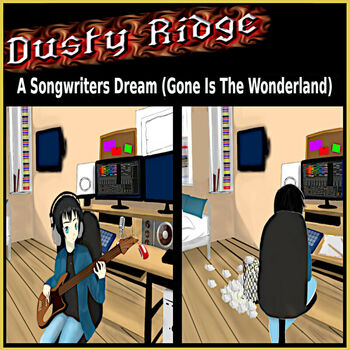 A Songwriters Dream (Gone Is the Wonderland) cover