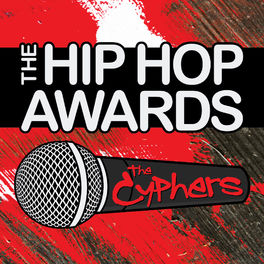 Album cover of The Hip Hop Awards: The Cyphers