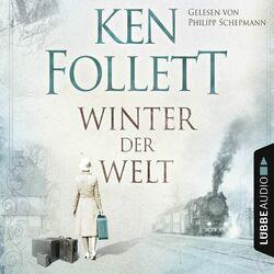 Winter der Welt - Die Jahrhundert-Saga