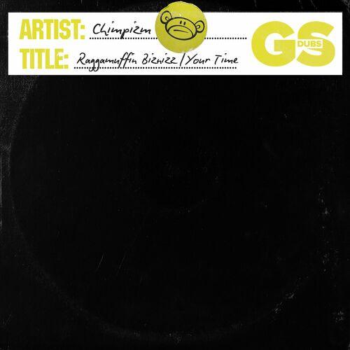 Download CHIMPIZM - Raggamuffin Biznizz / Your Time mp3