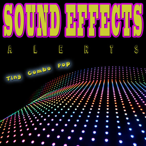 Text Tones: Sound Effects Alerts Tiny Combo Pop - Music