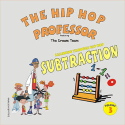 Learning Through Hip Hop-Volume 3 Subtraction