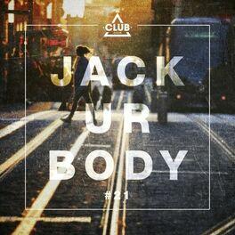 Album cover of Jack Ur Body #21