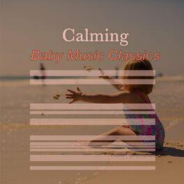 Album cover of # Calming Baby Music Classics