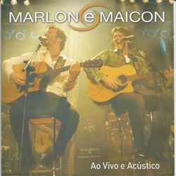 Download Marlon e Maicon - Ao Vivo e Acústico 2016
