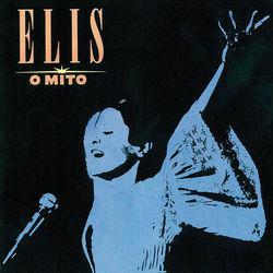 Elis Regina – Elis, O Mito 2017 CD Completo