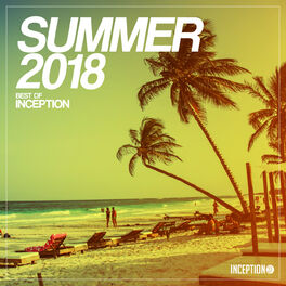 Album cover of Summer 2018 - Best of Inception
