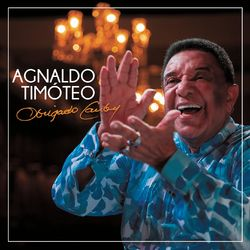 Download Agnaldo Timoteo - Obrigado, Cauby 2017