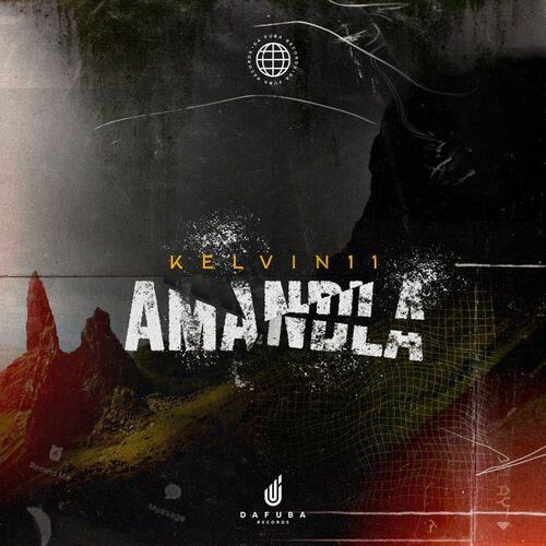 Kelvin11 – Amandla [Da Fuba Records]